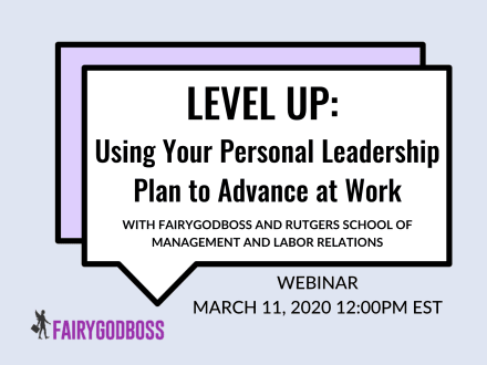Level Up: Using Your Personal Leadership Plan to Advance at Work