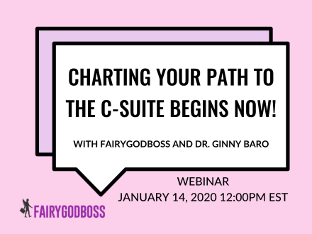 Charting Your Path to the C-Suite Begins Now!