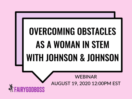Overcoming Obstacles as a Woman in STEM with Johnson & Johnson