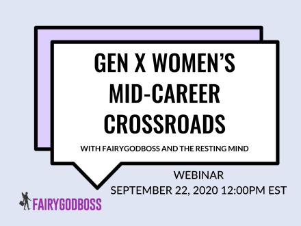 Gen X Women's Mid-Career Crossroads
