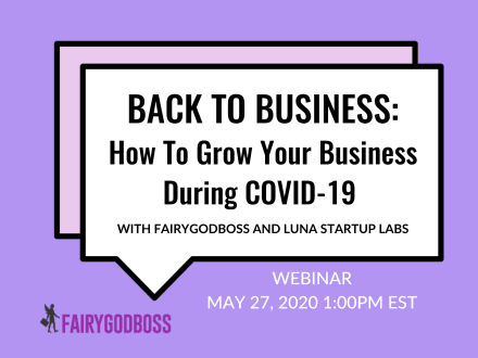 Back To Business: How To Grow Your Business During COVID-19