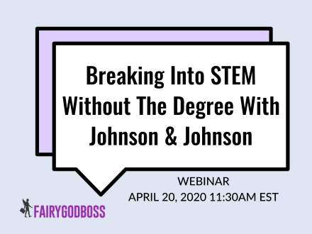 Breaking Into STEM Without The Degree With Johnson & Johnson