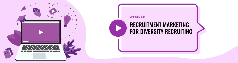 Recruitment Marketing for Diversity Recruiting