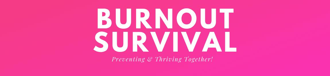 Burnout Survival header image