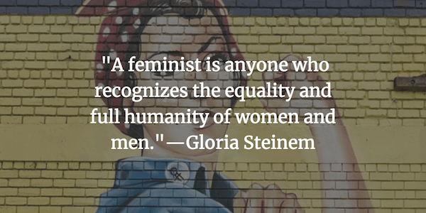 36 of Our Favorite Feminist Quotes for Nasty Women | Fairygodboss