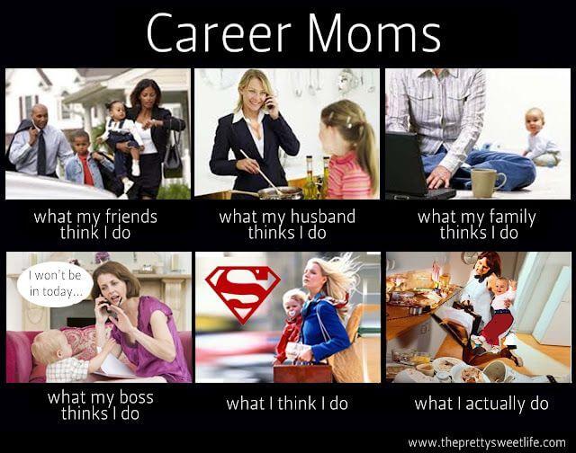 16 Super Relatable Working Mom Memes Fairygodboss