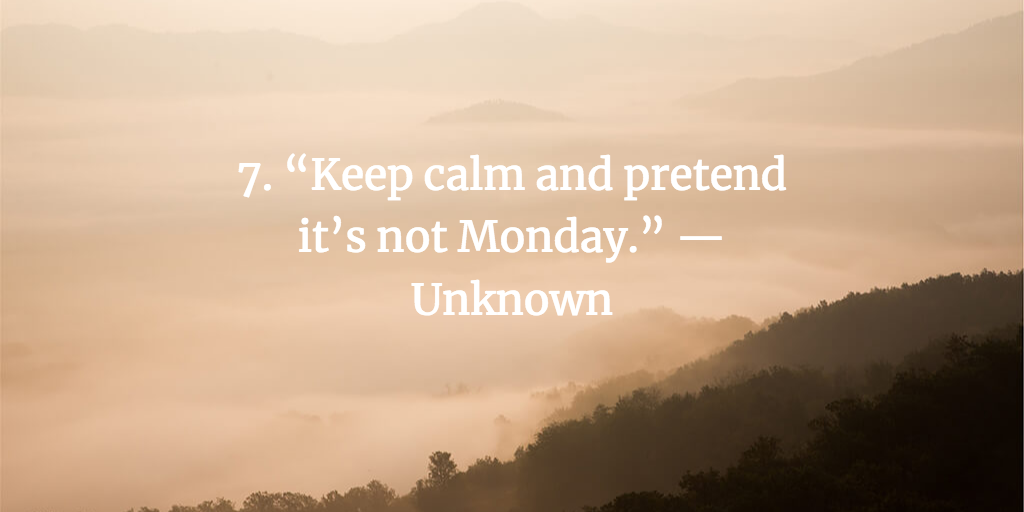 38 Funny Quotes About Work Stress To Get You Through The Week Fairygodboss